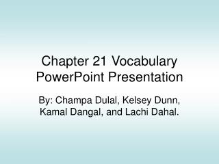 Chapter 21 Vocabulary PowerPoint Presentation