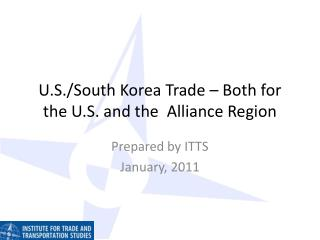 U.S./South Korea Trade – Both for the U.S. and the  Alliance Region