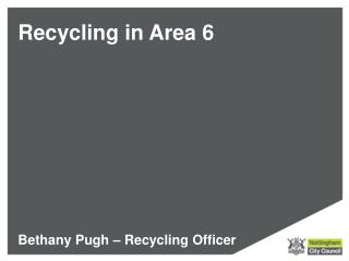 Recycling in Area 6