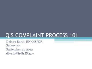 QIS COMPLAINT PROCESS 101