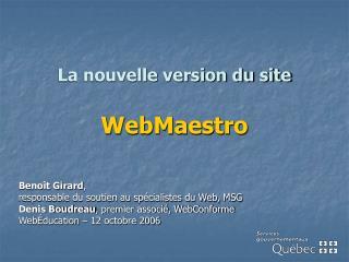 La nouvelle version du site WebMaestro