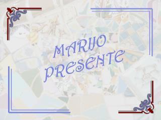 MARIJO PRESENTE