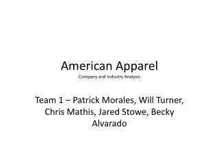 American Apparel Company  and Industry Analysis