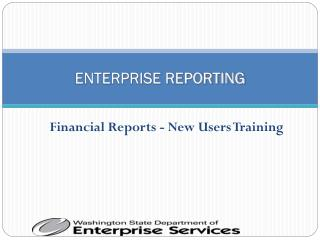 ENTERPRISE REPORTING