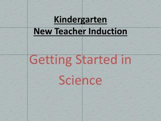Kindergarten  New Teacher Induction