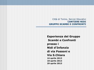 Città di Torino, Servizi Educativi  CANTIERE NIDI GRUPPO SCAMBI E CONFRONTI