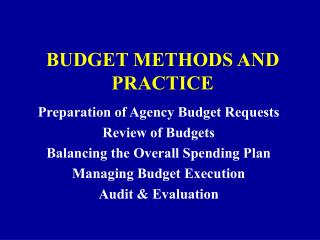 BUDGET METHODS AND PRACTICE