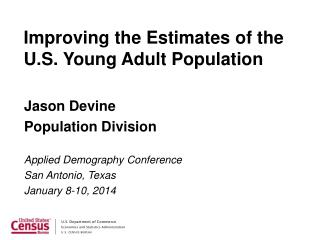 Improving the Estimates of the U.S. Young Adult Population