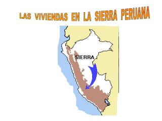 LAS  VIVIENDAS  EN  LA  SIERRA  PERUANA