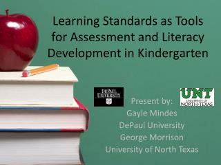Learning Standards as Tools for Assessment and Literacy Development in Kindergarten