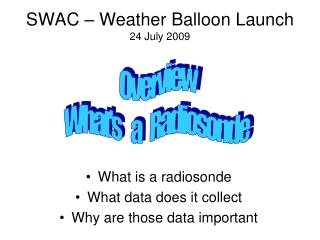 SWAC – Weather Balloon Launch 24 July 2009