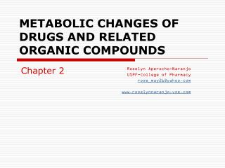METABOLIC CHANGES OF DRUGS AND RELATED ORGANIC COMPOUNDS