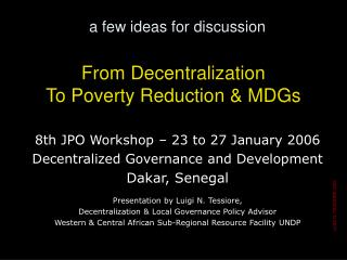 From Decentralization  To Poverty Reduction & MDGs