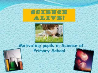 Science Alive!