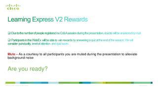 Learning Express  V2 Rewards