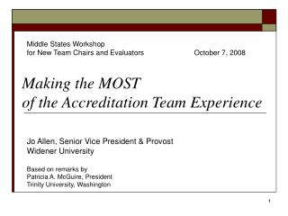 Making the MOST  of the Accreditation Team Experience