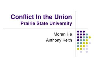 Conflict In the Union Prairie State University