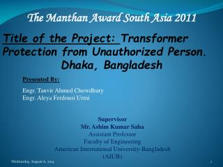 Title of the Project:  Transformer  Protection from Unauthorized Person. Dhaka, Bangladesh