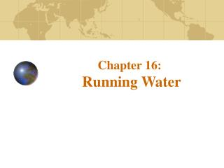 Chapter 16:  Running Water