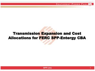 Transmission Expansion and Cost Allocations for FERC SPP-Entergy CBA