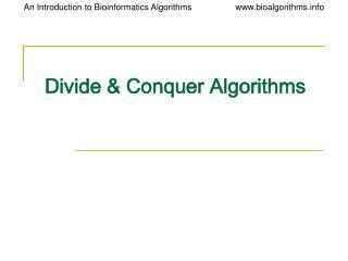 Divide & Conquer Algorithms