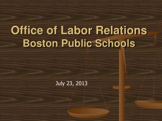 Office of Labor Relations Boston Public Schools