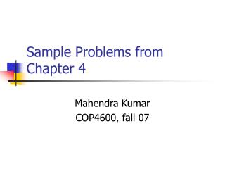 Sample Problems from Chapter 4