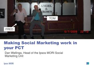 Making Social Marketing work in your PCT