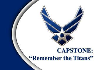 CAPSTONE: �Remember the Titans�