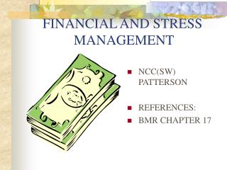 FINANCIAL AND STRESS               MANAGEMENT