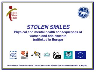STOLEN SMILES Physical and mental health consequences of  women and adolescents