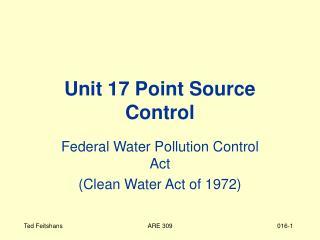 Unit 17 Point Source Control
