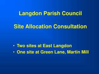 Langdon Parish Council Site Allocation Consultation