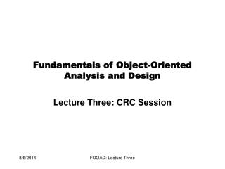 Fundamentals of Object-Oriented Analysis and Design