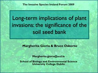 Long-term implications of plant invasions: the significance of the soil seed bank