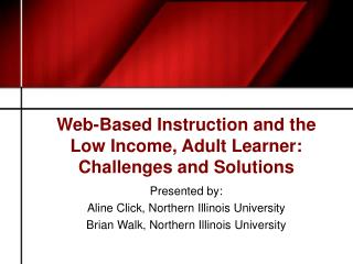 Web-Based Instruction and the Low Income, Adult Learner: Challenges and Solutions