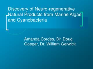 Discovery of Neuro-regenerative Natural Products from Marine Algae and Cyanobacteria