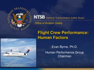 Flight Crew Performance: Human Factors