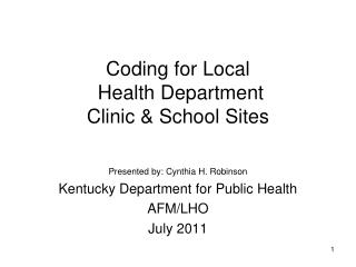 Coding for Local  Health Department  Clinic  School Sites