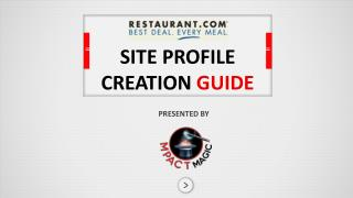 SITE PROFILE CREATION  GUIDE