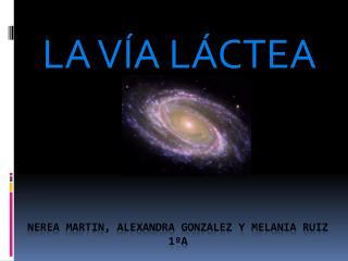 NEREA MARTIN, ALEXANDRA GONZALEZ Y MELANIA RUIZ 1ºA