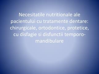 Consideratii nutritionale  in  tratamentul ortodontic