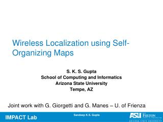 Wireless Localization using Self-Organizing Maps