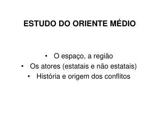 ESTUDO DO ORIENTE MÉDIO