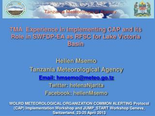 TMA  Experience in Implementing CAP and its Role in SWFDP-EA as RFSC for Lake Victoria Basin