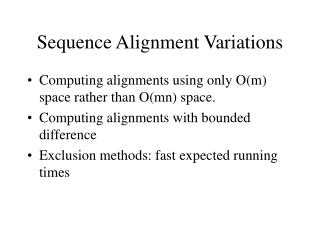 Sequence Alignment Variations
