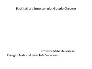 Facilitati  ale  browser-ului  Google  Chrome