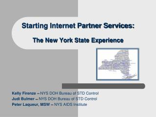 Starting Internet Partner Services:  The New York State Experience