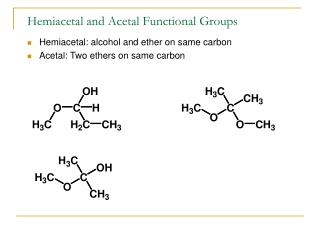 Hemiacetal and Acetal Functional Groups