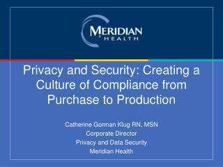 Privacy and Security: Creating a Culture of Compliance from Purchase to Production